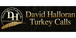 David Halloran Turkey Calls