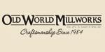 Old World Millworks