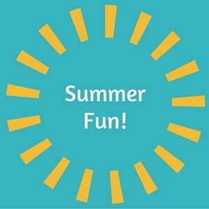 Summer Fun Time Is Here!