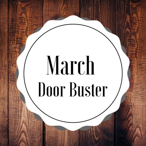 March Doorbuster!!