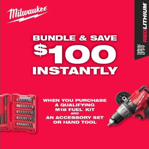 Bundle & Save with Milwaukee®