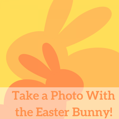 Take a Photo With the Easter Bunny!