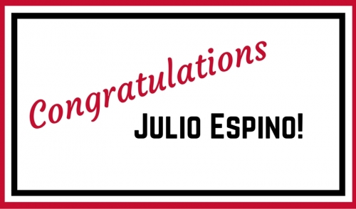 Congrats to Julio Espino