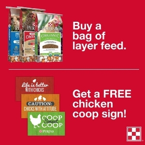Free Sign With Purchase Of Purina Layer Feed!