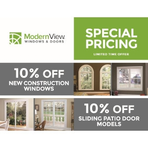 10% Off select ModernView Window and Doors!